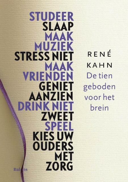 De tien geboden voor het brein - Rene Kahn, René S. Kahn
