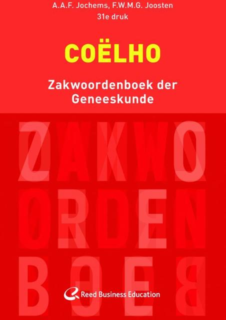Coelho zakwoordenboek der geneeskunde - A.A.F. Jochems, F.W.M.G. Joosten