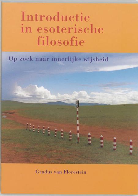 Introductie in esoterische filosofie - G. VAN Florestein