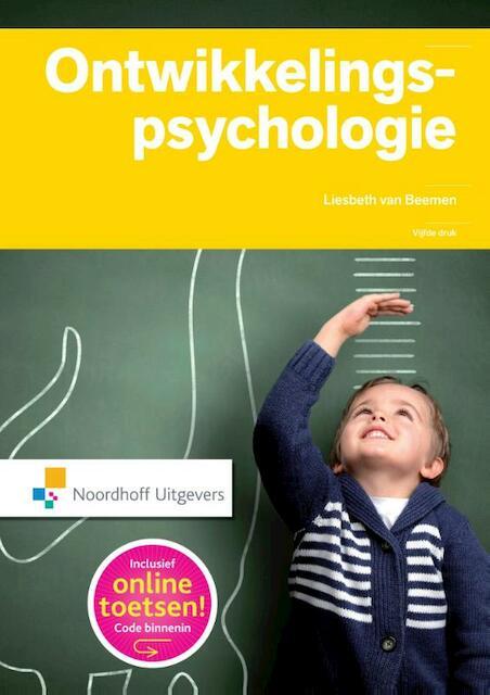 Ontwikkelingspsychologie - Liesbeth van Beemen, Mike Ekelschot