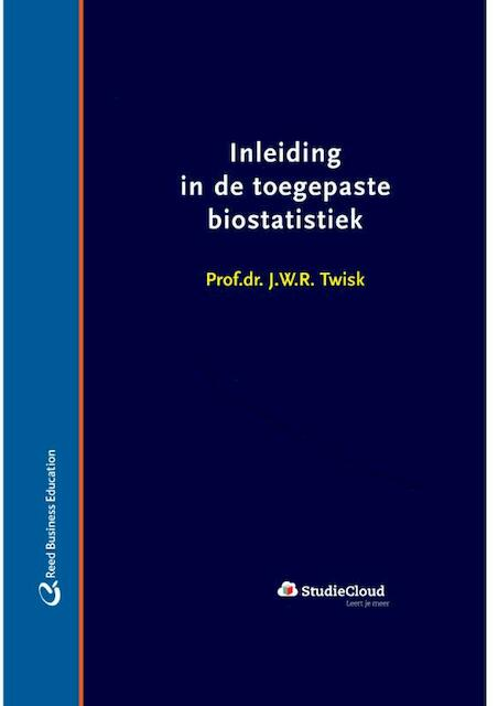 Inleiding in de toegepaste biostatistiek - J.W.R. Twisk