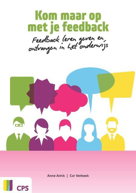 Feedback geven en ontvangen - Anne Arink, Cor Verbeek