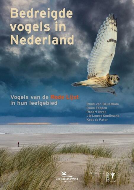 Bedreigde vogels in Nederland - Robert Kwak, Ruud van Beusekom, Ruud Foppen, Jip Louwe Kooijmans, Kees de Pater
