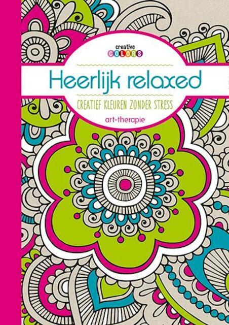 Heerlijk relaxed creatief kleuren zonder stress art-therapie -