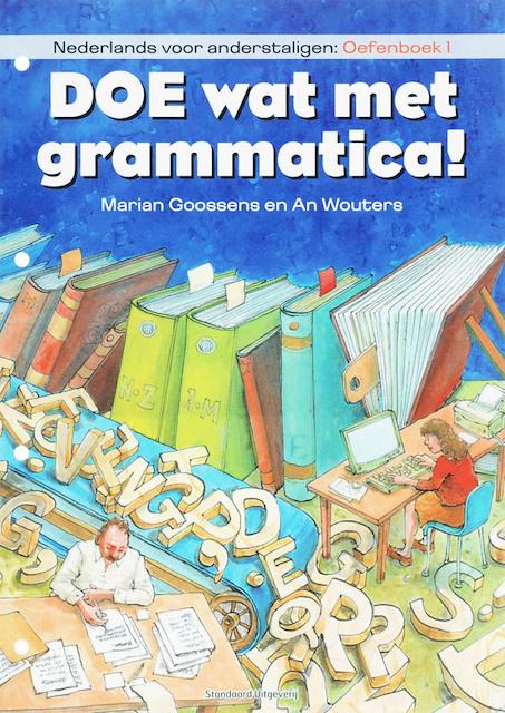 Doe wat met grammatica! / Oefenboek 1 - M. Goossens, A. Wouters