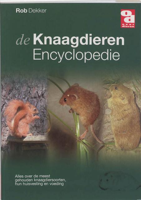 Knaagdierenencyclopedie - R. Dekker