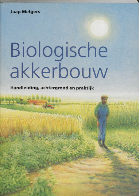 Biologische akkerbouw - J. Melgers