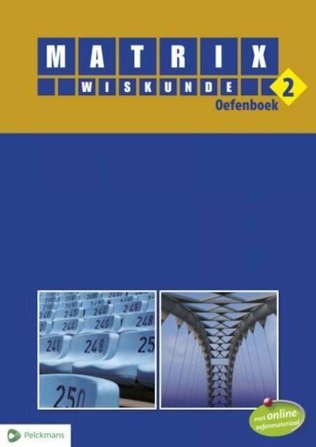 Matrix Wiskunde 2 oefenboek (incl. vademecum en openleertrajecten) -