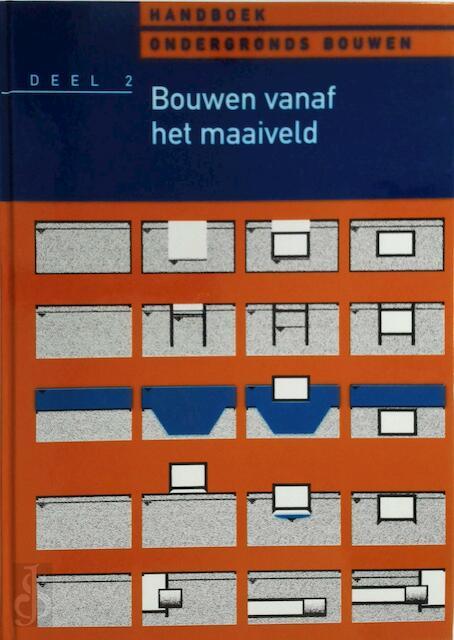 Handboek Ondergronds Bouwen Deel 2 - B.J. Admiraal, H.R. Havinga