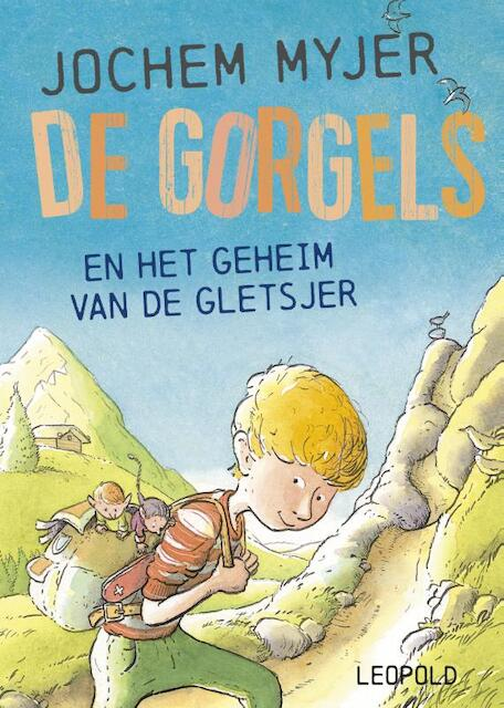 De Gorgels en het geheim van de gletsjer - Jochem Myjer