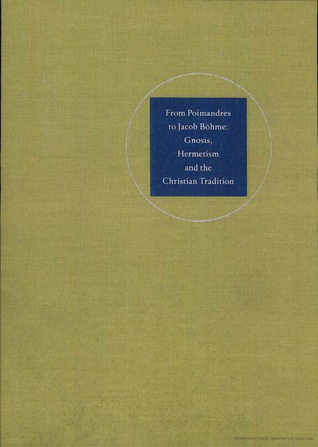 From Poimandres to Jacob Böhme - R. van Den Broek, Cis van Heertum