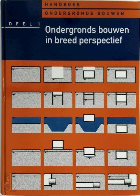 Handboek ondergronds bouwen Deel 1 - G. Arends, Th. A. Feijen