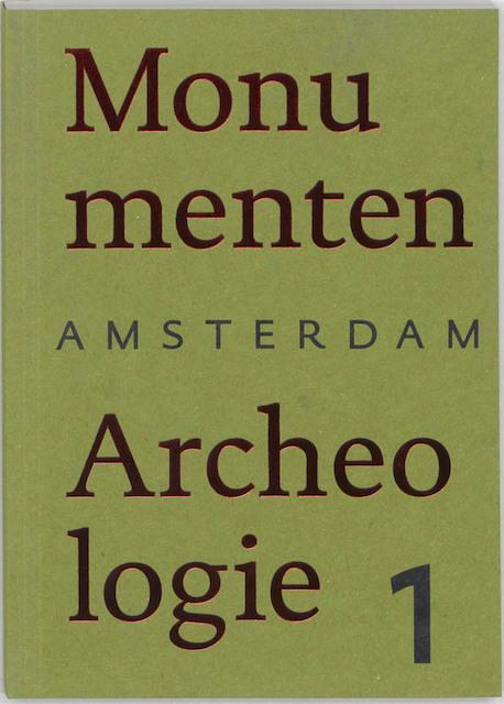Amsterdam, monumenten & archeologie -