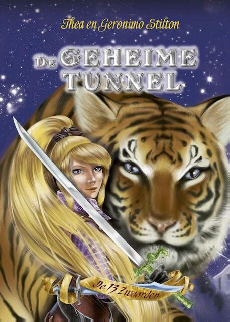 De geheime tunnel - Geronimo Stilton, Thea Stilton