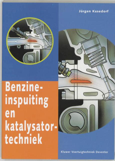 Benzine-inspuiting en katalysatortechniek - Jürgen Kasedorf