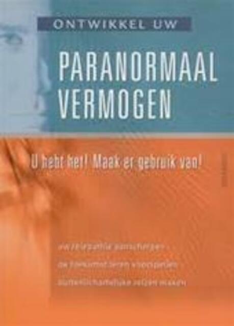 Ontwikkel uw paranormaal vermogen - Cassandra Eason