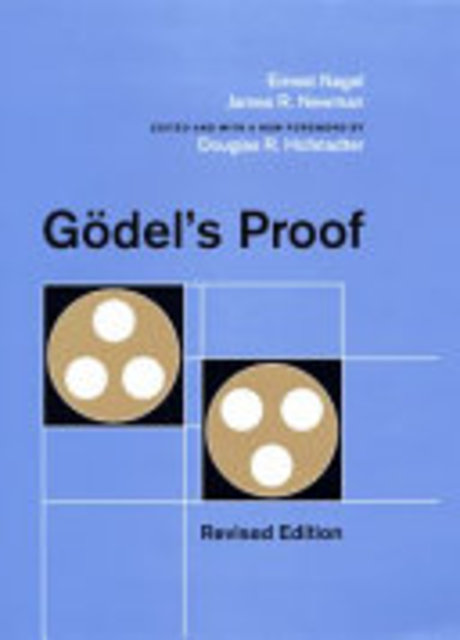 Godel's Proof - Ernest Nagel, James R. Newman