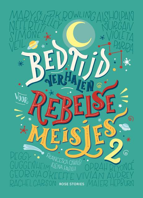 Bedtijdverhalen voor rebelse meisjes / 2 - Francesca Cavallo