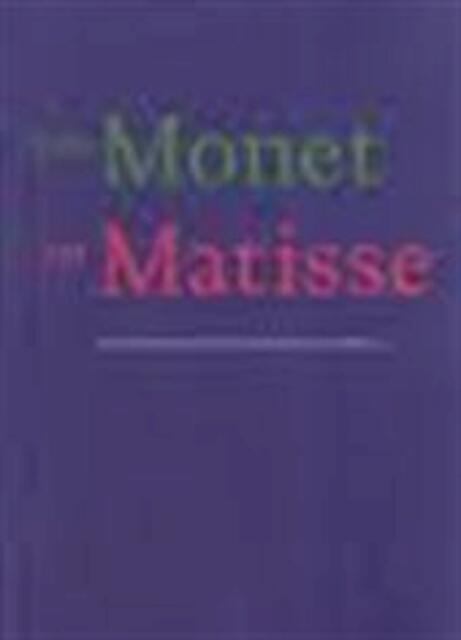 Van Monet tot Matisse - Jonieke van Es, Patty Wageman, Haags Gemeentemuseum