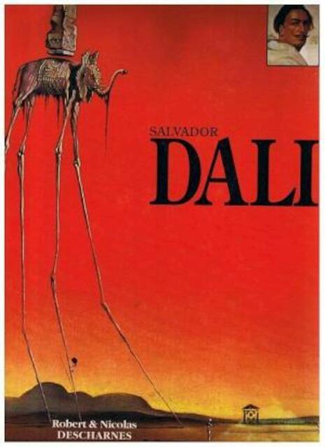 Salvador Dalí - Robert Descharnes, Salvador Dalí, Nicolas Descharnes