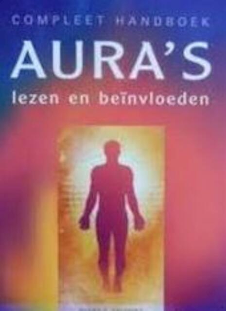 Compleet handboek aura's lezen en beïnvloeden - Susan Shumsky