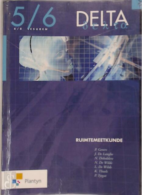 Delta 5/6 ruimtemeetkunde 6/8 lesuren - G. Gevers, J. De Langhe