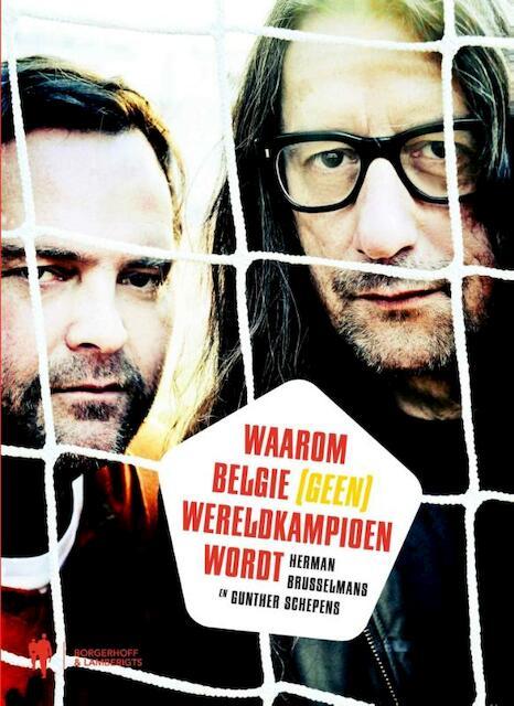 Waarom Belgie (geen) wereldkampioen wordt - Herman Brusselmans, Gunther Schepens