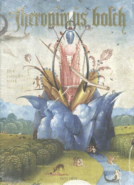 Jheronimus Bosch. Het Complete Werk - Stefan Fischer