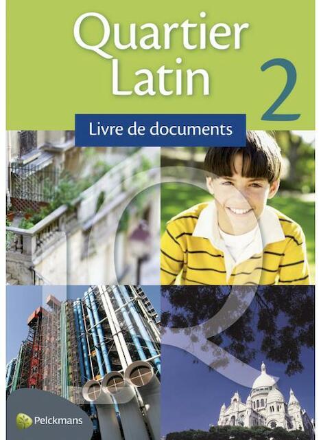 Quartier Latin 2 livre de documents - Unknown