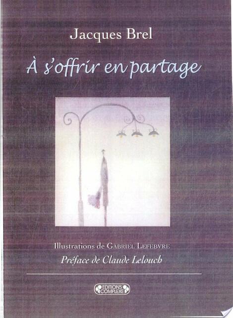À s'offrir en partage - Jacques Brel