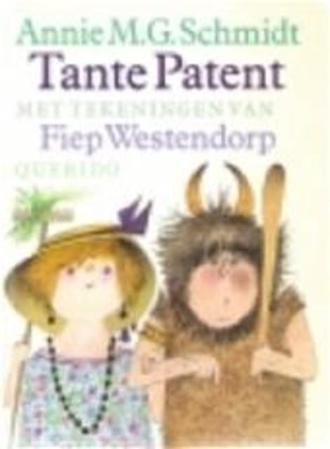 Tante Patent - Annie M.G. Schmidt