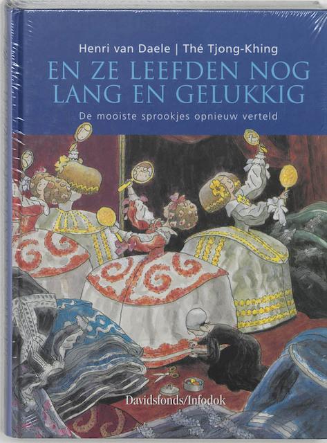 En ze leefden nog lang en gelukkig - Henri van Daele