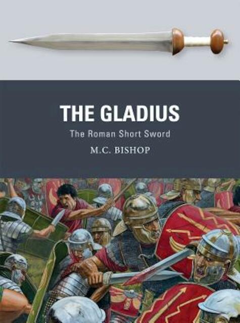 The Gladius - M. C. Bishop