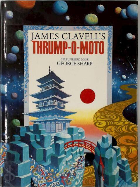 James Clavell's Thrump-O-Moto - James Clavell, George Sharp