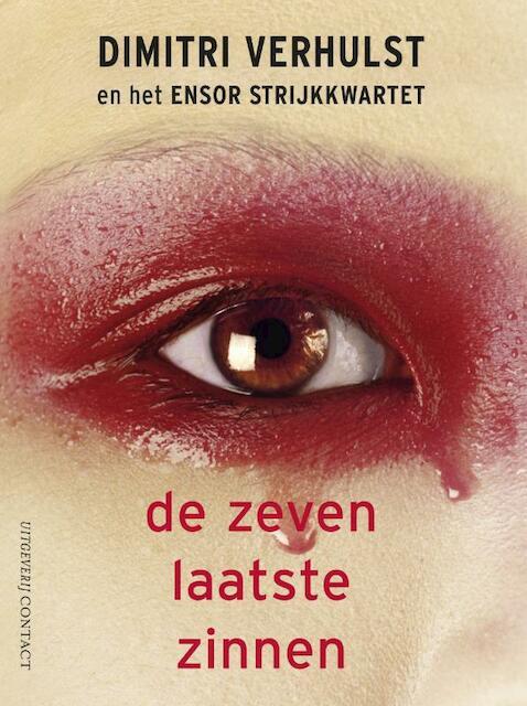 Zeven laatste zinnen + CD - Dimitri Verhulst