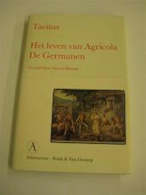 Het leven van Agricola [en] De Germanen - Tacitus