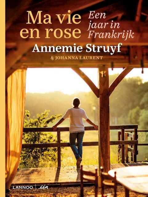 Ma vie en rose - Annemie Struyf