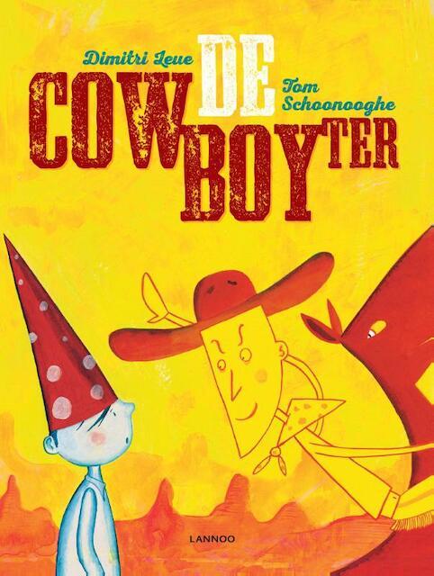 De cowboyter - Dimitri Leue, Tom Schoonooghe