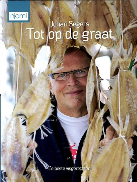 njam! Johan Segers: Tot op de graat - Unknown