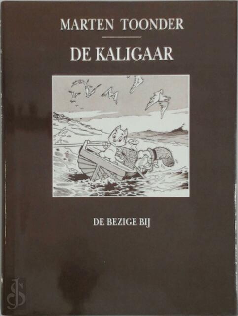 De kaligaar - M. Toonder