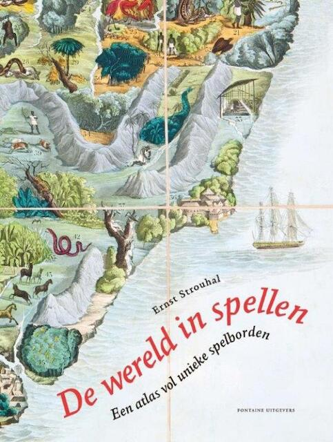 De wereld in spellen - Ernst Strouhal