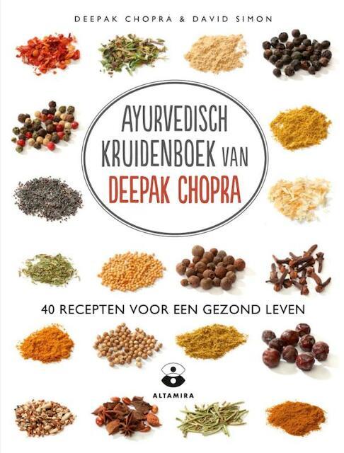 Ayurvedische kruidenboek van Deepak Chopra - Deepak Chopra, David Simon
