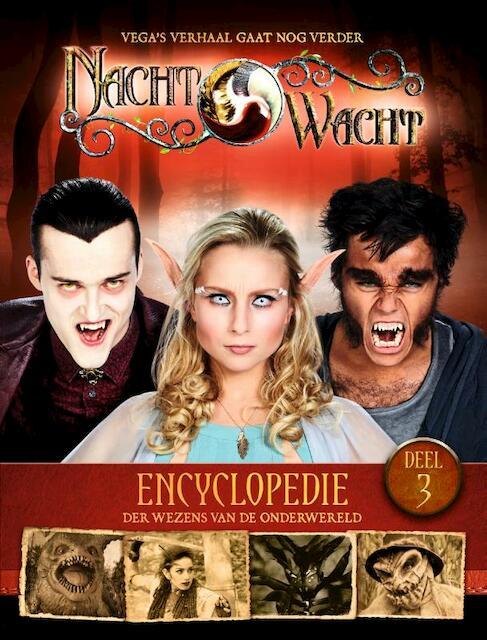 Nachtwacht : encyclopedie 3 - Gert Verhulst