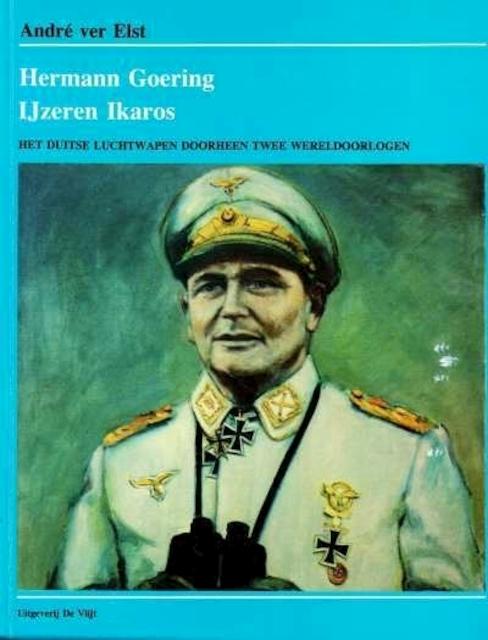 Hermann Goering, ijzeren Ikaros - André Ver Elst