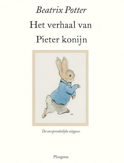 Het verhaal van Pieter Konijn - Beatrix Potter