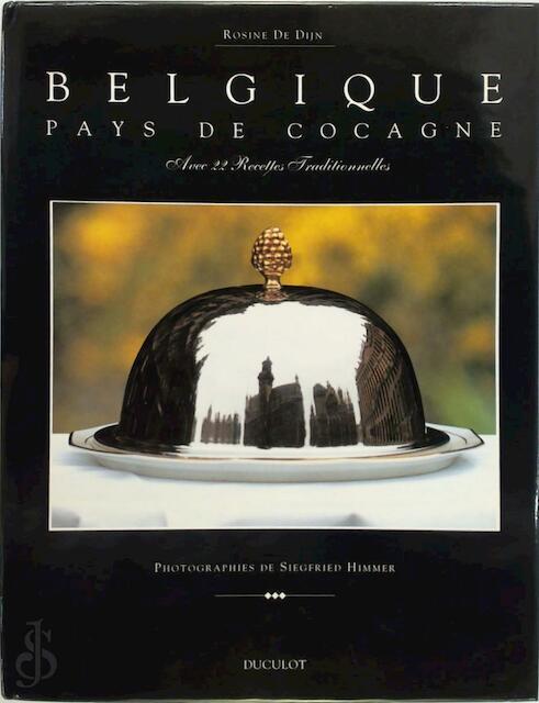 Belgique, pays de Cocagne - Rosine De Dijn
