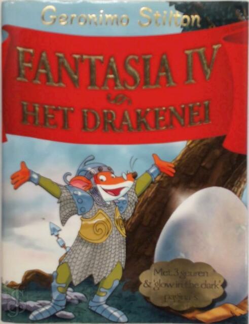 Fantasia IV - Het drakenei - Geronimo Stilton