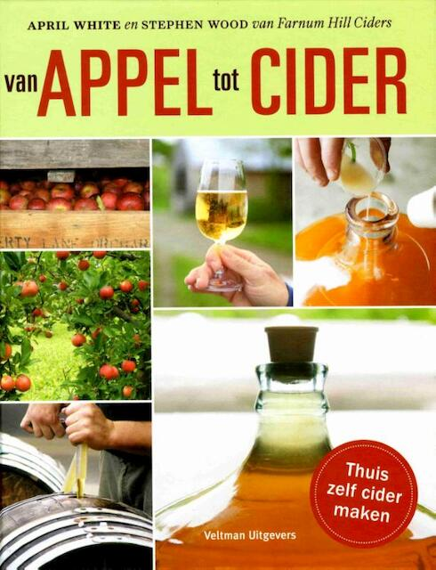 Van appels tot cider - April White, Stephen Wood