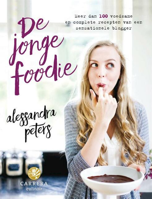 De jonge foodie - Alessandra Peters