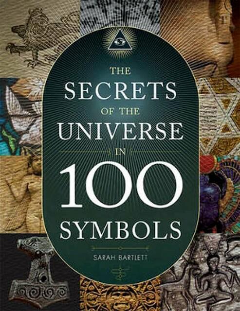 Secrets Of The Universe In 100 Symbols Sarah Barlett Isbn